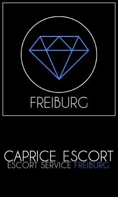 Escort Service Freiburg - Caprice Escort Freiburg